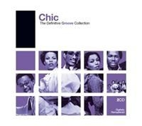 Chic - Definitive Groove: Chic