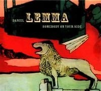 Daniel Lemma - Somebody On Your Side in the group CD / Pop at Bengans Skivbutik AB (658720)