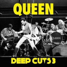 Queen - Deep Cuts Vol 3