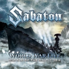 Sabaton - World War Live - Battle At The Balt