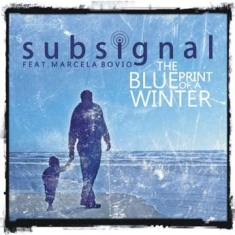 Subsignal - Blueprint Of A Winter