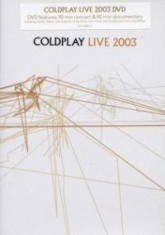 Coldplay - Live 2003