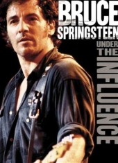 Springsteen Bruce - Under The Influence (Dvd Documentar