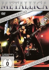 Metallica - Metal Wariors - Documentary