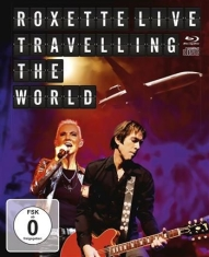 Roxette - Live Travelling The World