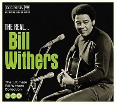 Bill Withers - The Real Bill Withers